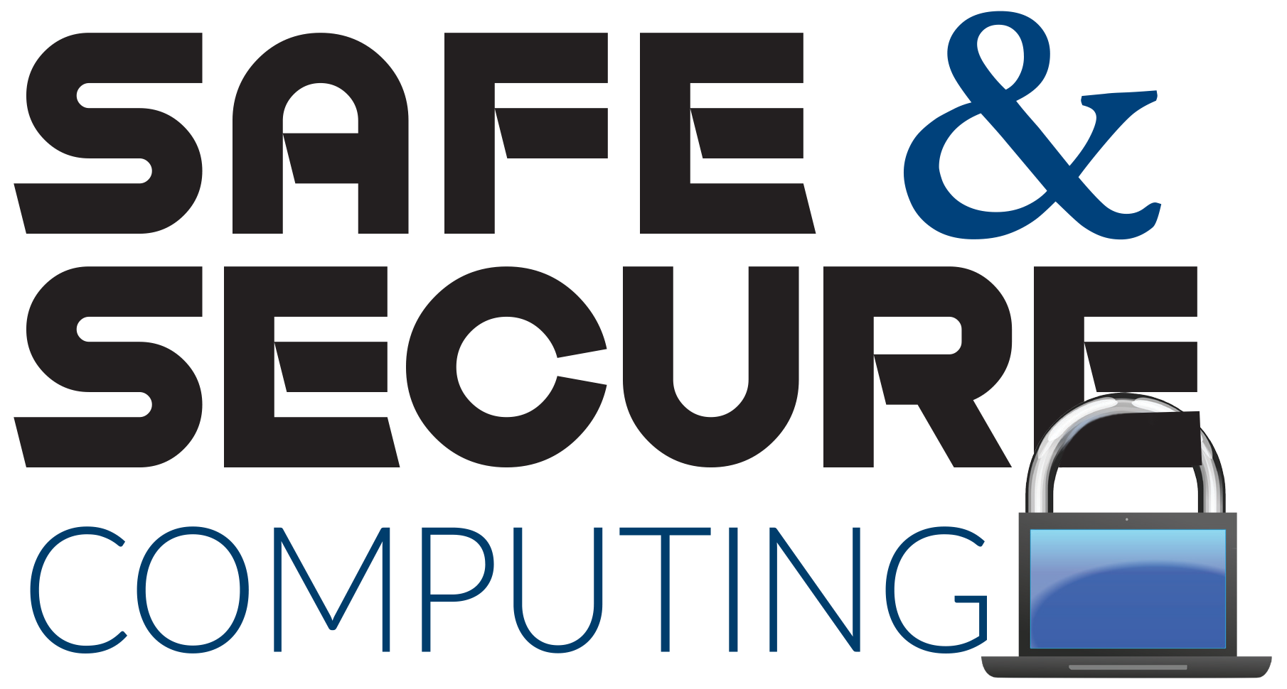 Safe & Secure Computing